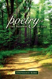 Cover of: Poetry the Pathway of Life by Stephanie Kobe