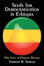Cover of: Seeds for Democratization in Ethiopia | Tamirate, B. Semegn