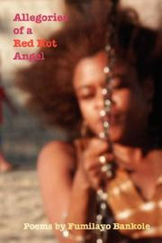 Cover of: Allegories of a Red Hot Angel | Fumilayo Bankole