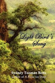 Cover of: Light Bird's Song | Sydney, Tooman Betts