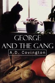 Cover of: George and the Gang | A.D. Covington