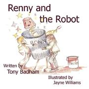Cover of: Renny  and  The Robot | Tony Badham