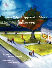 Cover of: Look What Happened To Me on Halloween by Anthony Franklin