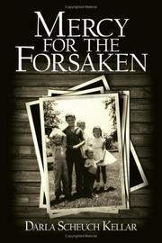 Cover of: Mercy for the Forsaken | Darla Scheuch Kellar