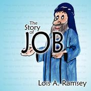 Cover of: The Story of Job | Lois, A. Ramsey