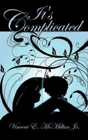 Cover of: It's Complicated | Vincent E. McMillan Jr.