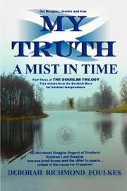 Cover of: My Truth A Mist In Time by Dr. Deborah  Richmond Foulkes