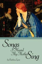 Cover of: Songs I Heard My Mother Sing | Charlton Lyons