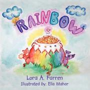 Cover of: Rainbow by Lora A. Farren
