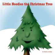 Cover of: Little Needles The Christmas Tree | Martin Ornelas