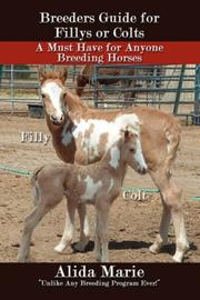 Cover of: Breeders Guide for Fillys or Colts | Alida Marie