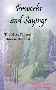 Cover of: Proverbs and Sayings - The Most Famous Ones in the East by Akef Soufan