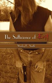 Cover of: The Sufficience of Evil | Stanley  K. Smith