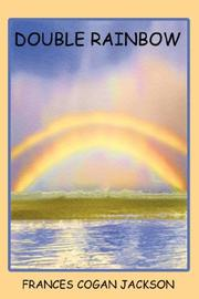 Cover of: Double Rainbow by Frances, Cogan Jackson