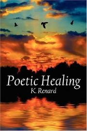 Cover of: Poetic Healing | K. Renard