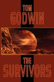Cover of: The Survivors by Tom Godwin