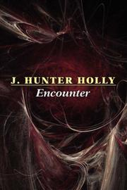 Cover of: Encounter | J. Hunter Holly