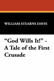 "Cover of: ""God Wills It!"" - A Tale of the First Crusade 