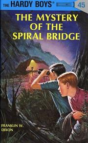 Cover of: The Mystery of the Spiral Bridge | Franklin W. Dixon