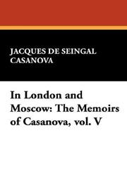 Cover of: In London and Moscow by Jacques De Seingal Casanova