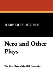 Cover of: Nero and Other Plays | Herbert P. Horne