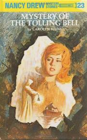 Cover of: The Mystery of the Tolling Bell | Carolyn Keene