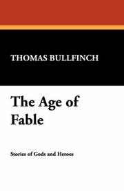 Cover of: The Age of Fable | Thomas Bulfinch