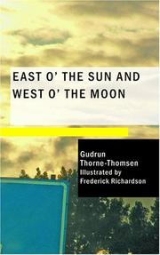 Cover of: East O' the Sun and West O' the Moon | Gudrun Thorne-Thomsen