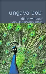 Cover of: Ungava Bob | Wallace Dillon