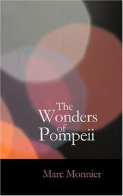 Cover of: The Wonders of Pompeii | Marc Monnier