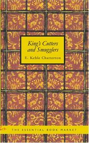 Cover of: King's Cutters and Smugglers | E. Keble Chatterton