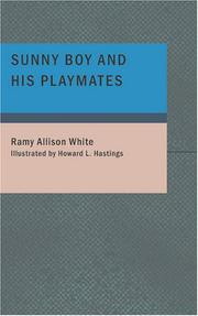 Cover of: Sunny Boy and His Playmates by Ramy Allison White
