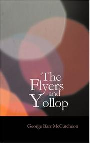 Cover of: The Flyers and Yollop | Geroge Barr McCutcheon