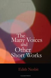 Cover of: The Many Voices and Other Short Works | E. Nesbit