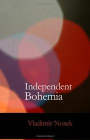 Cover of: Independent Bohemia | Vladimír Nosek