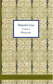 Cover of: Plutarch's Lives Volume I | Plutarch