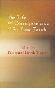 Cover of: The Life and Correspondence of Sir Isaac Brock | Ferdinand Brock Tupper