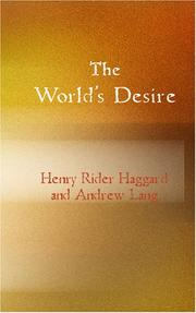 Cover of: The World's Desire | H. Rider Haggard