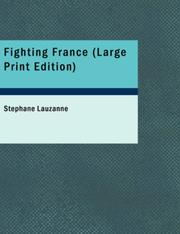 Cover of: Fighting France | Stéphane Lauzanne