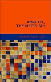 Cover of: Annette, the Metis Spy | Joseph Edmund Collins