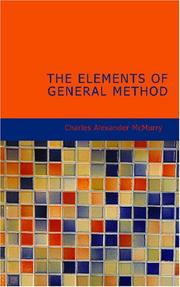 Cover of: The Elements of General Method | Charles Alexander McMurry