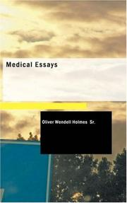 Cover of: Medical Essays by Oliver Wendell Holmes, Sr.