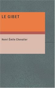Cover of: Le gibet | Henri Emile Chevalier