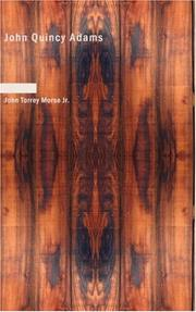 Cover of: John Quincy Adams | John Torrey Morse Jr.