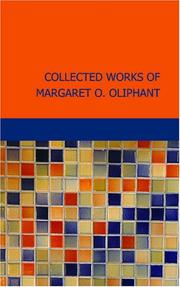 Cover of: Collected Works of Margaret O. Oliphant | Margaret Oliphant