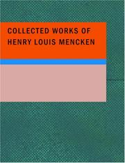 Cover of: Collected Works of Henry Louis Mencken | H. L. Mencken