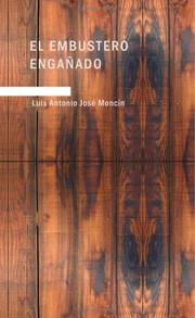 Cover of: El embustero engañado by Luis Antonio José Moncín
