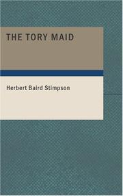 Cover of: The Tory Maid | Herbert Baird Stimpson