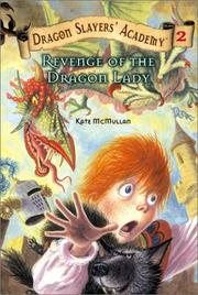 Cover of: Revenge of the Dragon Lady #2 (Dragon Slayers' Academy) by Kate McMullan