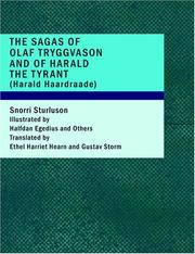 Cover of: The Sagas of Olaf Tryggvason and of Harald The Tyrant | Snorri Sturluson